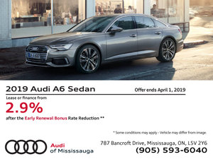 2019 Audi A6 Sedan - Early Renewal Bonus
