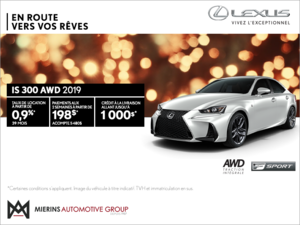 Procurez-vous la Lexus IS 300 AWD 2019!