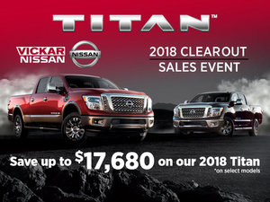 2018 NISSAN TITAN CLEAROUT SALES EVENT!