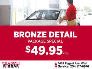 Vickar Nissan Service Bronze Detail Package Special