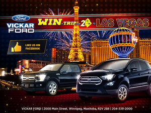 Vickar Ford Enter to win a trip for 2 to Las Vegas!
