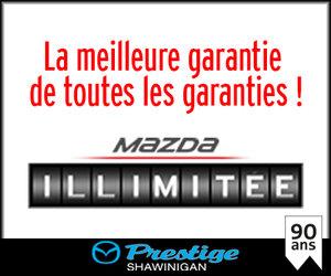 Garantie Mazda illimitée : roulez autant que vous le voulez ! chez Prestige Mazda à Shawinigan