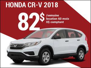 Découvrez le Honda CR-V 2018 pour 82$ par semaine chez Avantage Honda à Shawinigan