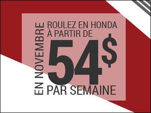 Roulez en Honda à partir de 54$ par semaine chez Avantage Honda à Shawinigan
