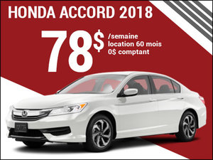 78$ par semaine pour la nouvelle Honda Accord 2018 chez Avantage Honda à Shawinigan