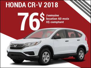 Découvrez le Honda CR-V 2018 pour 76$ par semaine chez Avantage Honda à Shawinigan