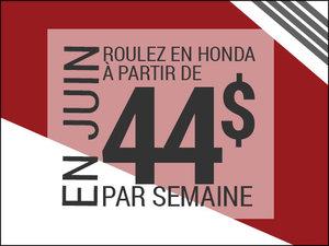 Roulez en Honda à partir de 44$ par semaine chez Avantage Honda à Shawinigan