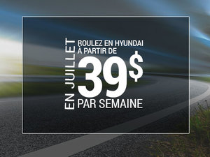 Roulez en Hyundai à partir de 39$ par semaine chez Hyundai Trois-Rivières à Trois-Rivières