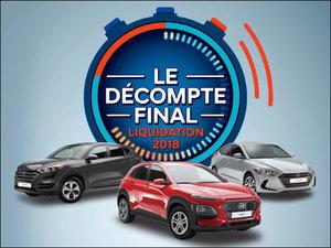 FAITES VITE! C'est LE DÉCOMPTE FINAL Liquidation 2018 chez Hyundai Trois-Rivières à Trois-Rivières
