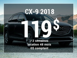 Un Mazda CX-9 2018 à partir de 119$ aux 2 semaines chez Prestige Mazda à Shawinigan