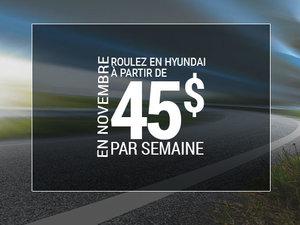 Roulez en Hyundai à partir de 45$ par semaine chez Hyundai Trois-Rivières à Trois-Rivières