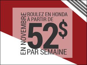 Roulez en Honda à partir de 52$ par semaine chez Avantage Honda à Shawinigan