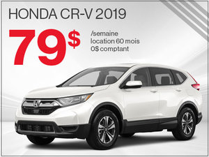 Découvrez le Honda CR-V 2019 pour 79$ par semaine chez Avantage Honda à Shawinigan
