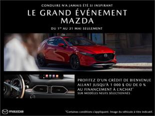 Mazda Drummondville - Le Grand événement Mazda
