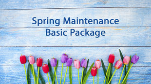 Seasonal Maintenance - Basic Package
