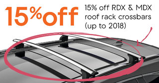 15% off RDX & MDX roof rack crossbars (up to 2018)