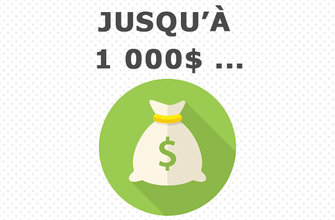 Recevez jusqu'à 1000$