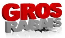 Gros Rabais
