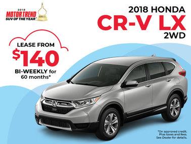 $140 Bi-Weekly Lease on the 2018 CR-V LX 2WD