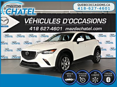 Mazda CX-3 GX - CRUISE - BLUETOOTH - CAMÉRA 2017