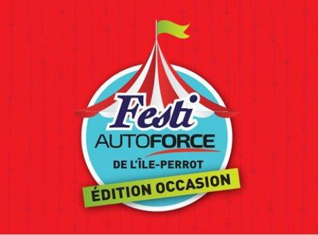Le Festi AutoForce édition occasion: 1 seul arrêt, plus de 20 grandes marques, 264 véhicules qui vous attendent... un événement sans précédent!