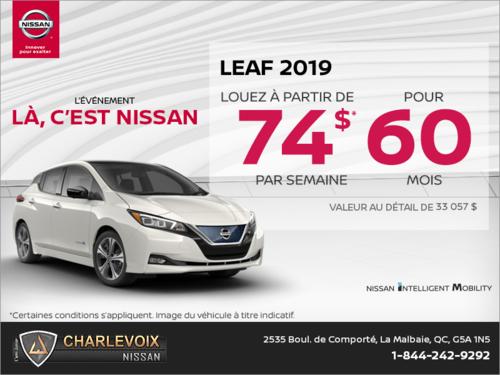 Obtenez la Nissan Leaf 2019 dès aujourd'hui!