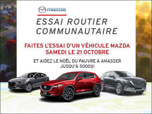 ESSAI ROUTIER COMMUNAUTAIRE: SAMEDI LE 21 OCTOBRE chez Prestige Mazda à Shawinigan