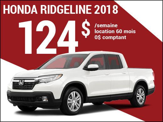 Le nouveau Honda Ridgeline 2018 à 124$ par semaine chez Avantage Honda à Shawinigan