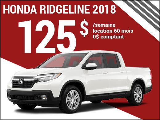Le nouveau Honda Ridgeline 2018 à 125$ par semaine chez Avantage Honda à Shawinigan