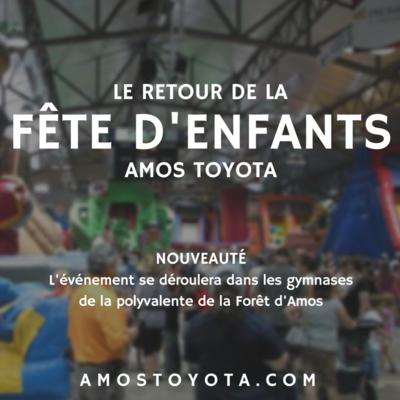 Fête d'enfants Amos Toyota 18-19 juin 2016