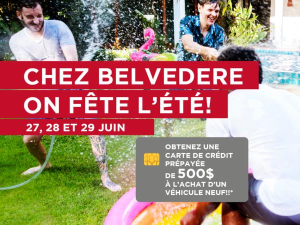Chez Belvedere, on fête l'été! Obtenez une carte Visa prépayée de 500$