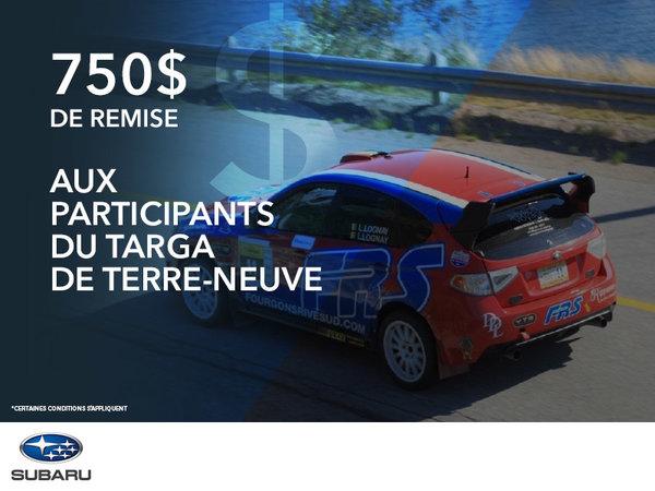 750$ de remise aux participants du Targa de Terre-Neuve