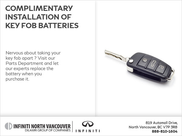 Complimentary Installation of Key Fob Batteries