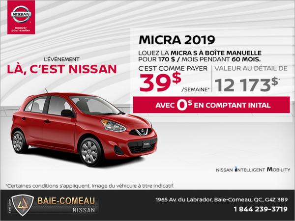 Obtenez la Nissan Micra 2019 dès aujourd'hui!