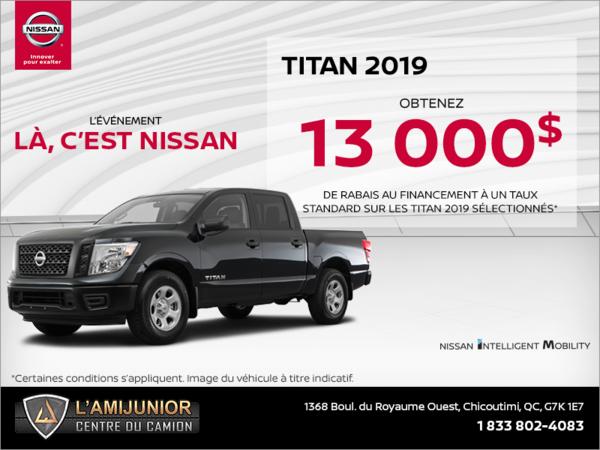 Obtenez le Nissan Titan 2019 dès aujourd'hui!