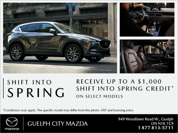 Guelph City Mazda - Shift into Spring