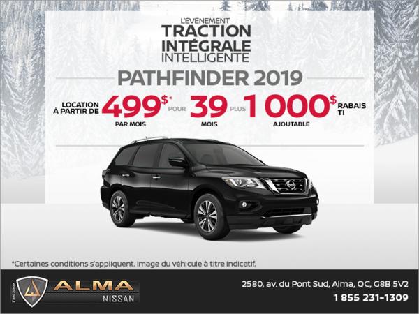 Obtenez le Nissan Pathfinder 2019 dès aujourd'hui!