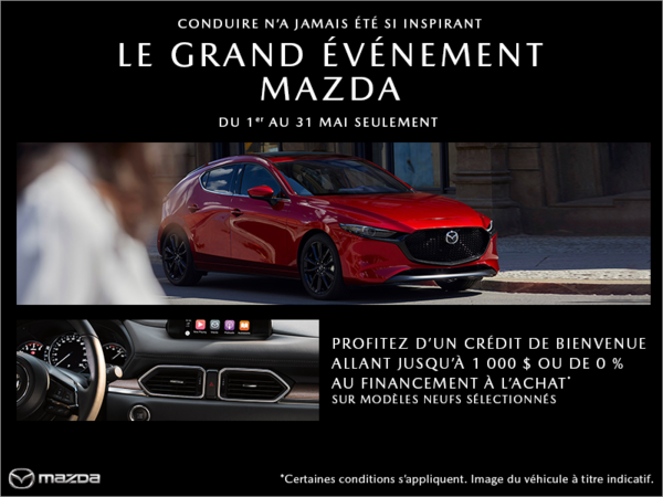 Mazda Gabriel St-Laurent - Le Grand événement Mazda