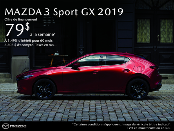 Procurez-vous une Mazda3 Sport 2019 aujourd'hui!