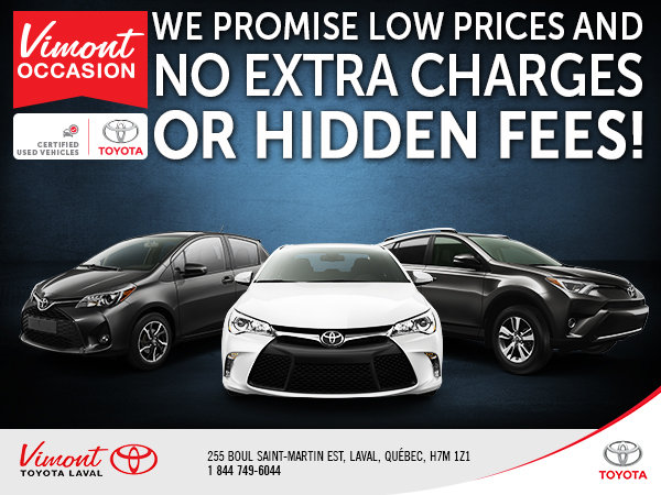 Low Prices and No Extra Charges or Hidden Fees