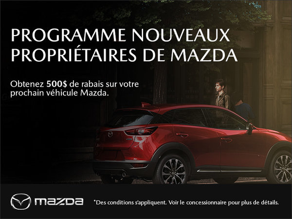 Programme des nouveaux propriétaires Mazda