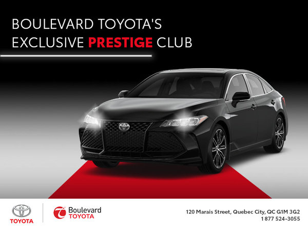 Boulevard Toyota's Exclusive Prestige Club : You Want That!