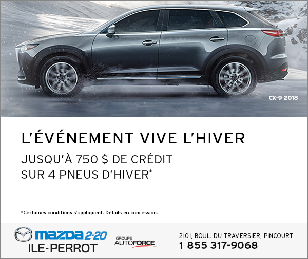 CX-9 2018 - L'ÉVÉNEMENT VIVE L'HIVER