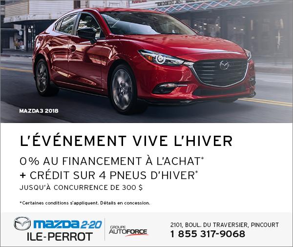 MAZDA3 2018 - L'ÉVÉNEMENT VIVE L'HIVER