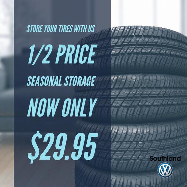 1/2 Price Seasonal Tire Storage