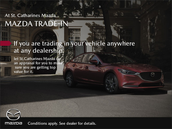 St. Catharines Mazda - We Want Your Trade-In