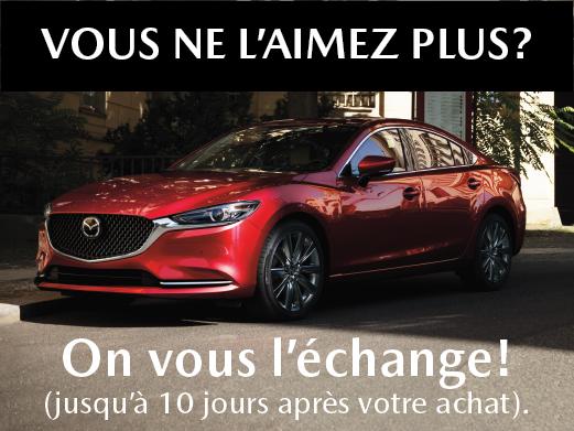 Prestige Mazda - Vous ne l'aimez pas? Vous avez 10 jours pour l'échanger!