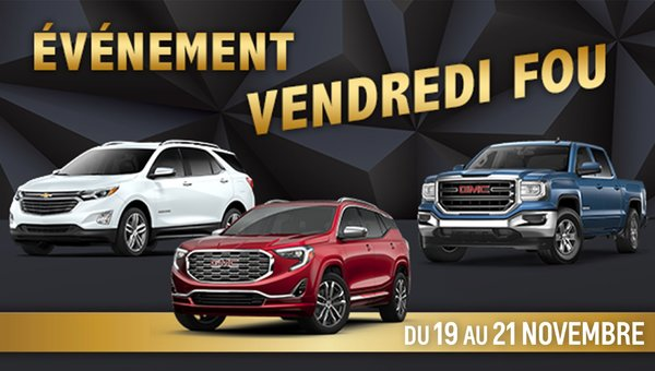 BLACK FRIDAY ! : Special Promotions at Chevrolet Buick GMC Ile-Perrot