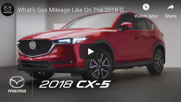 What's Gas Mileage Like On The 2018 CX-5?