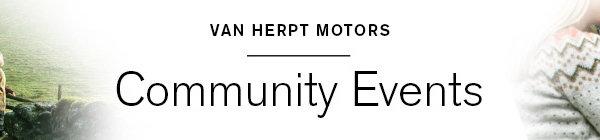 Van Herpt Motors Community Events